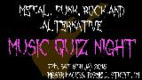 Metal, Punk, Rock & Alternative Music Quiz Night
